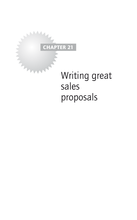 Chapter 21: Writing great sales proposals