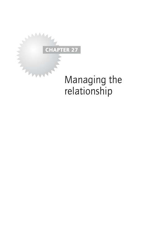 Chapter 27: Managing the relationship