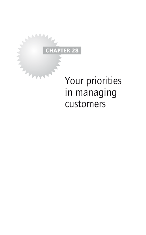 Chapter 28: Your priorities in managing customers