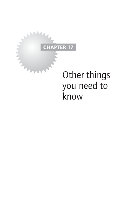 Chapter 17 Other things you need to know