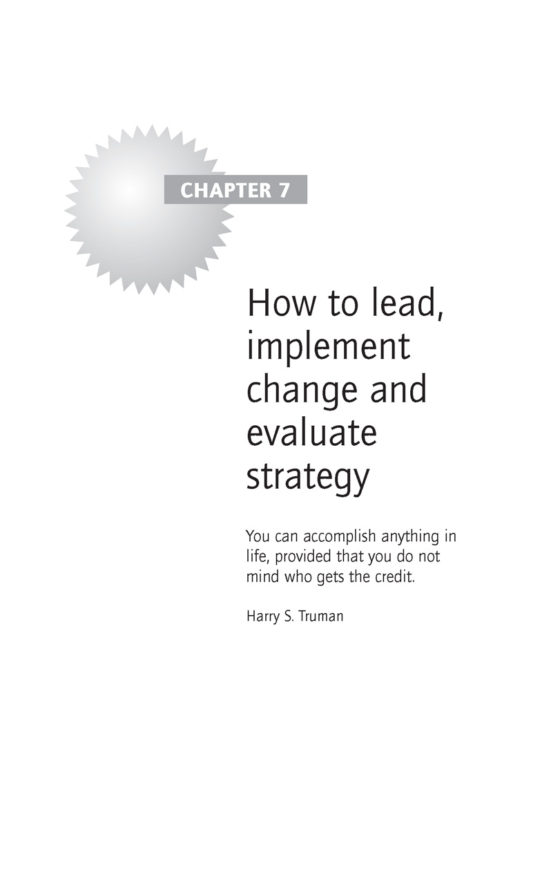 How to lead, implement change and evaluate strategy