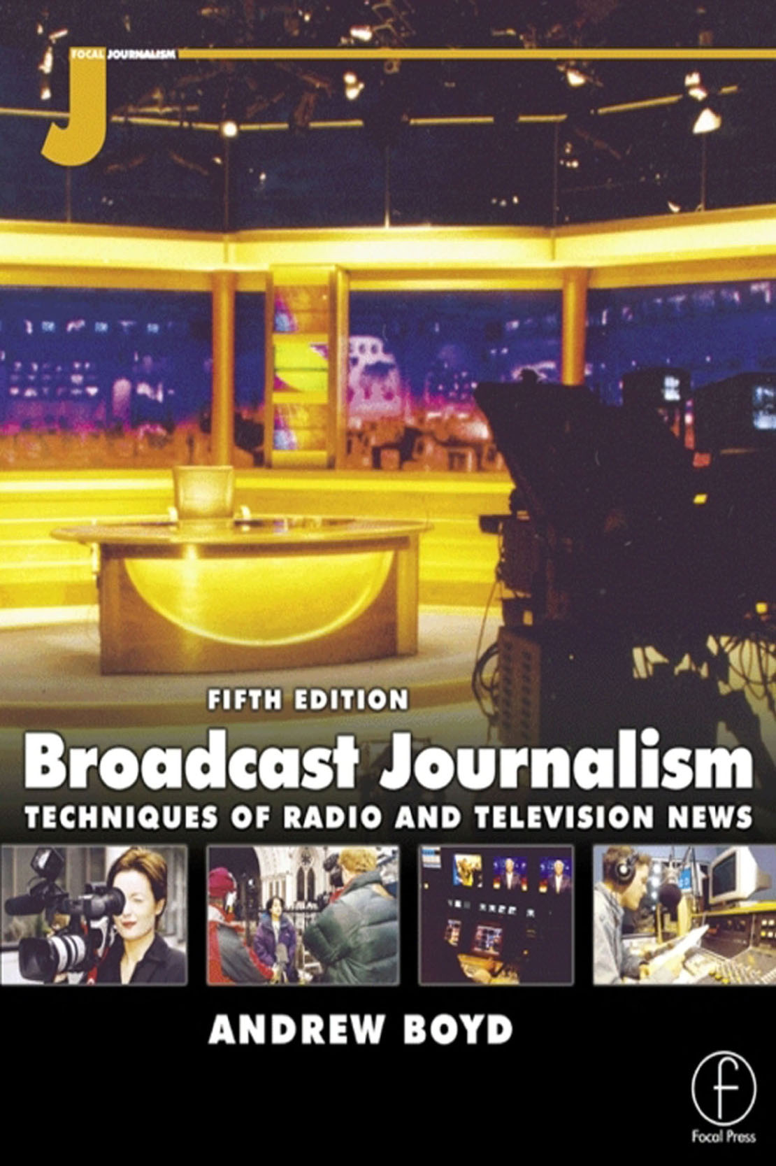 broadcast journalism fifth edition