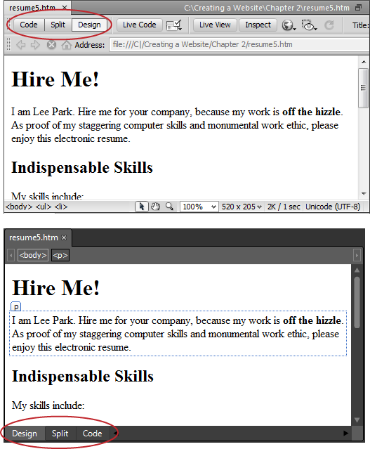 They may use different names or arrangements, but most web page editors use similar buttons to let you switch views, including Dreamweaver (top), Expression Web (bottom), and BlueGriffon (Figure 4-1).