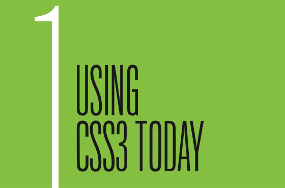Chapter 1: Using CSS3 Today