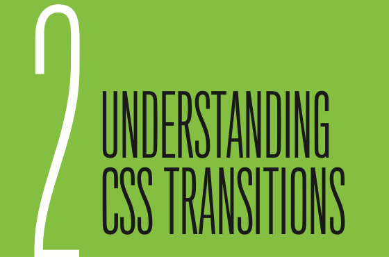 Chapter 2: Understanding CSS Transitions