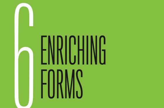 Chapter 6: Enriching Forms