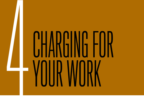 Chapter 4: Charging for Your Work