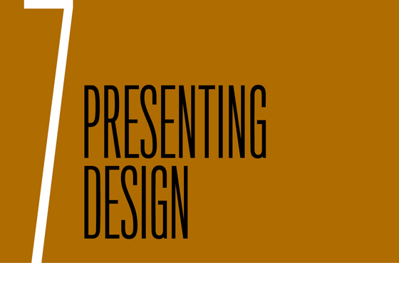 Chapter 7: Presenting Design