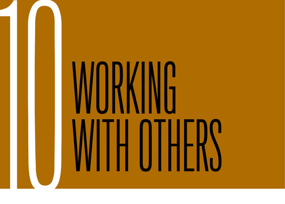 Chapter 10: Working with Others