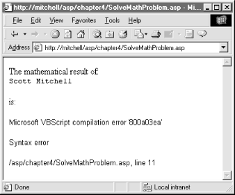 The Eval function expects a valid VBScript expression; an invalid expression results in a syntax error
