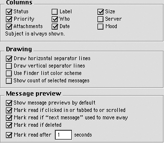 "Typical usage of Titled Sections in desktop applications. In Eudora's preferences dialog, the boxes look good around the grids of checkboxes, the bold titles stand out clearly, and there is sufficient whitespace between the sections to give them visual ""breathing room."" (In fact, this example would work even if the boxes were erased.)"
