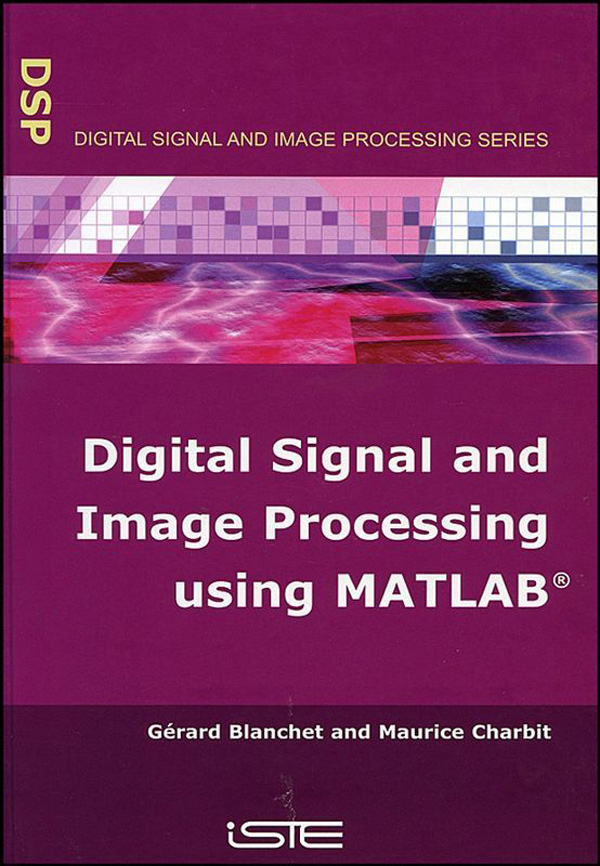 Coverpage - Digital Signal and Image Processing Using MATLAB