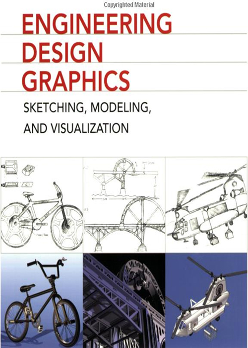 Cover Page Engineering Design Graphics Sketching Modeling And Visualization 2nd Edition Book