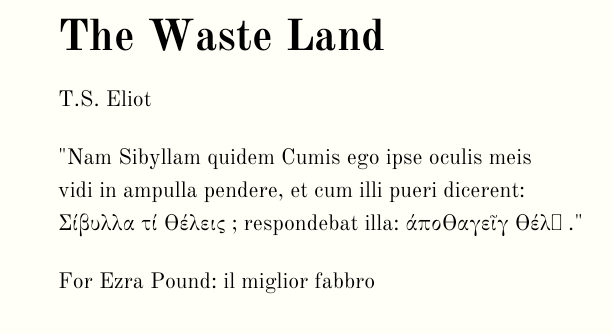 Screen shot of the epigraph in the Waste Land. One character is missing, replaced with a small rectangle.