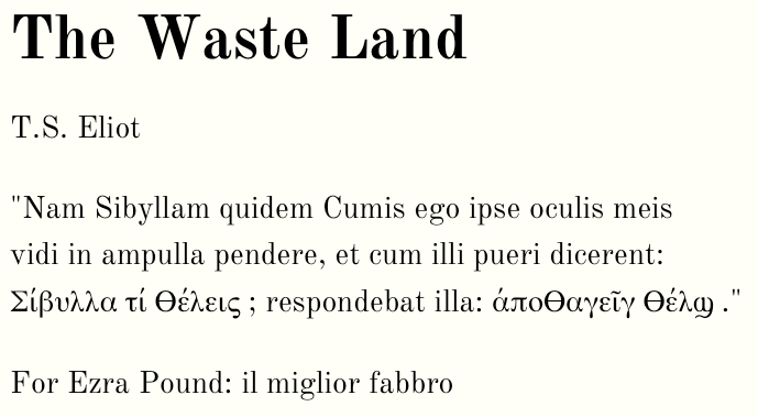 Screen shot of the epigraph in the Waste Land. All Greek characters render as expected.