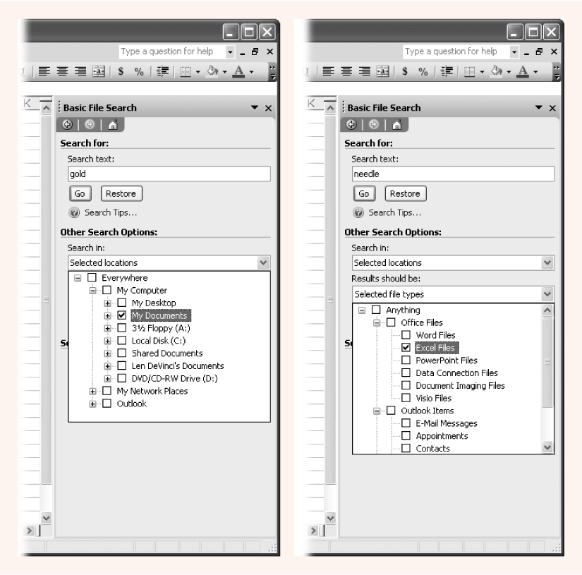 Left: In all searches, you need to tell Excel where you want to search and what type of files you want to find. In this example, Excel will examine the My Documents folder.Right: The file type list lets you specify what kinds of files you're looking for. This search will only find Excel files.