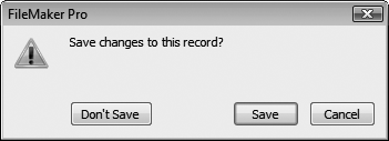 "When the ""Save record changes automatically"" option is turned off, you see this message when you exit a record to which you've made any changes. If you'd rather not keep the changes you made, click Don't Save. Click Cancel if you want to stay in the record, changes intact and unsaved. Click Save to exit the record and save the changes."