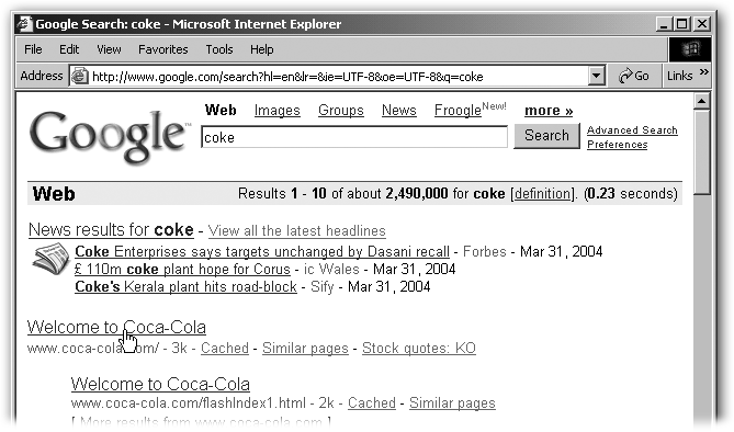 If you search for Coke and then hit I'm Feeling Lucky, you land right on Coca-Cola's corporate home page—the same place you'd go if you did a regular search for Coke and then clicked the first result. Typing Excel and clicking Lucky takes you to Microsoft's main page for its spreadsheet program. Even president and Lucky zooms you to www.whitehouse.gov.
