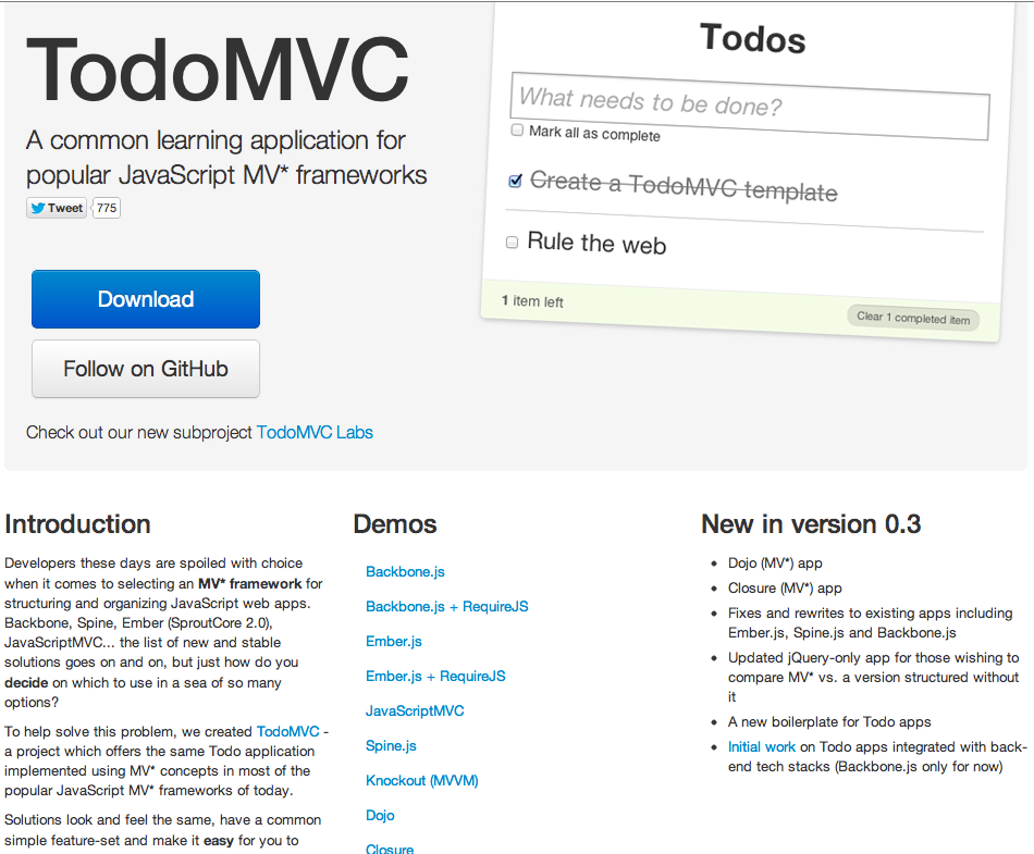 TodoMVC is a collection of to-do demos built for most JavaScript MV* frameworks