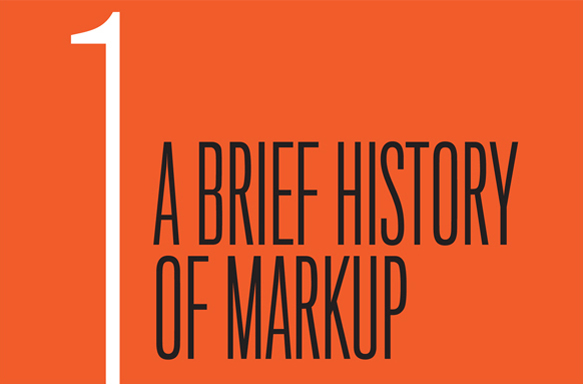 Chapter 1: A Brief History of Markup