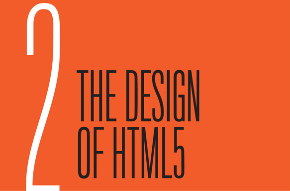 Chapter 2: The Design of HTML5
