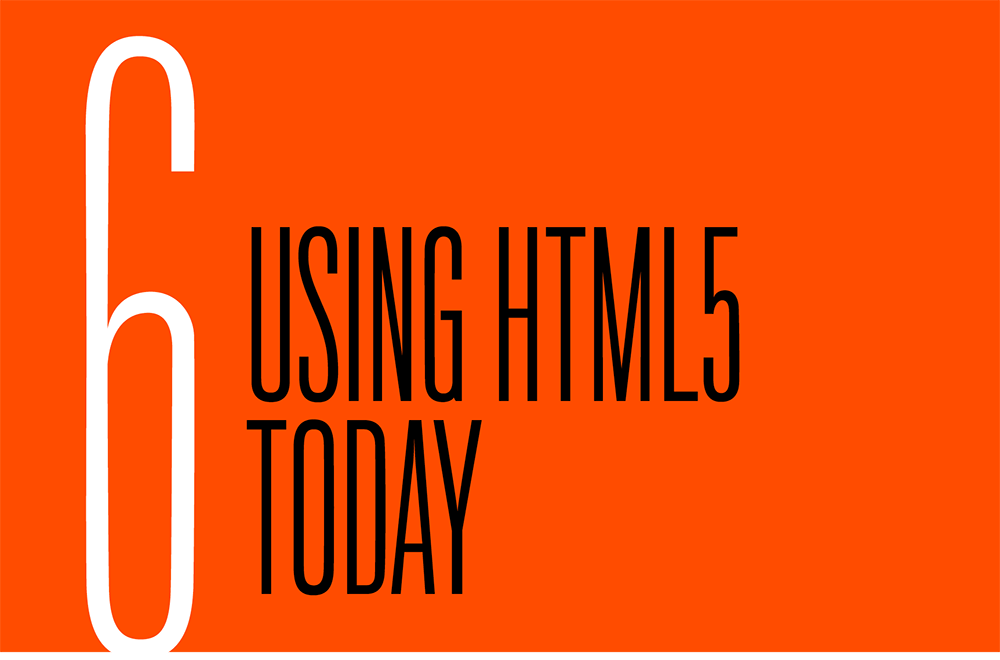 Chapter 6. Using Html5 Today