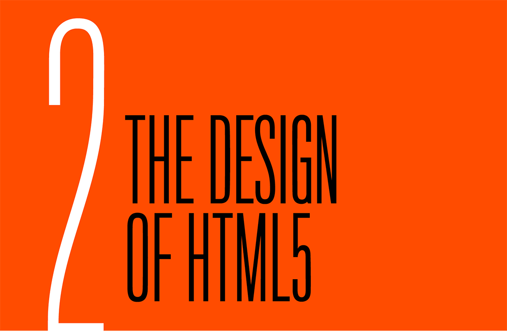 Chapter 2. The Design Of Html5