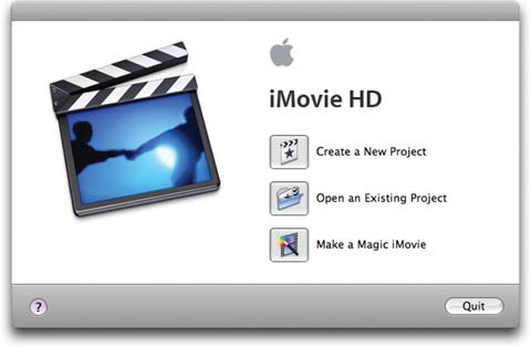 Click Create New Project to begin working on a new movie, Open Existing Project to open an existing movie, Magic iMovie to let the program assemble a movie unattended, or Quit to back out of the whole thing. The little ? button opens up the iMovie HD Help system.