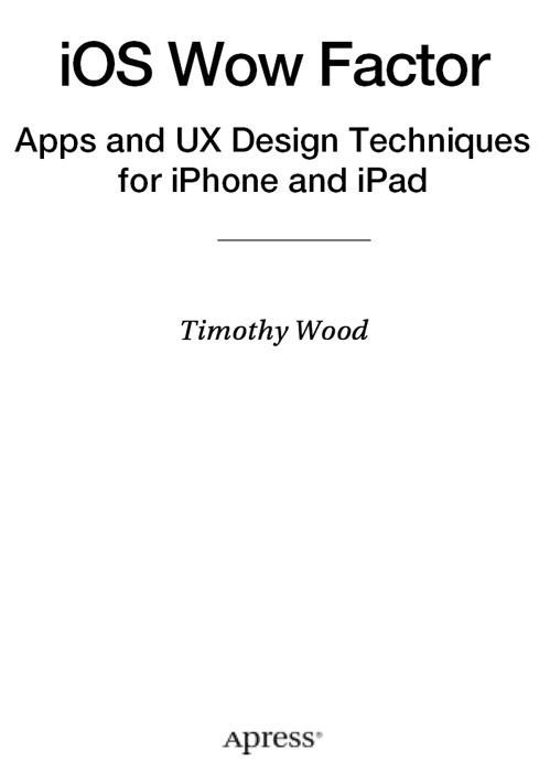 Title - iOS Wow Factor: Apps and UX Design Techniques for