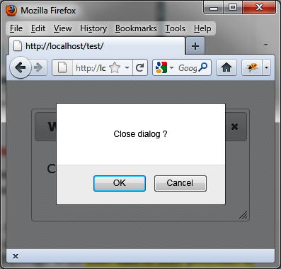 The confirmation dialog box verifies closure of the main dialog box