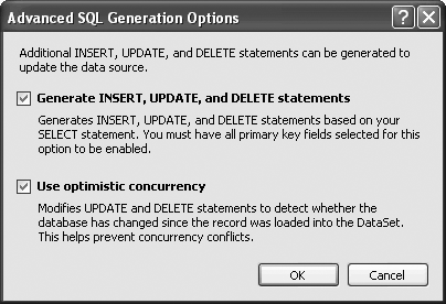 You'll use the Advanced SQL Options dialog box to automatically create the SQL statements to add, edit, and delete data from your data source.