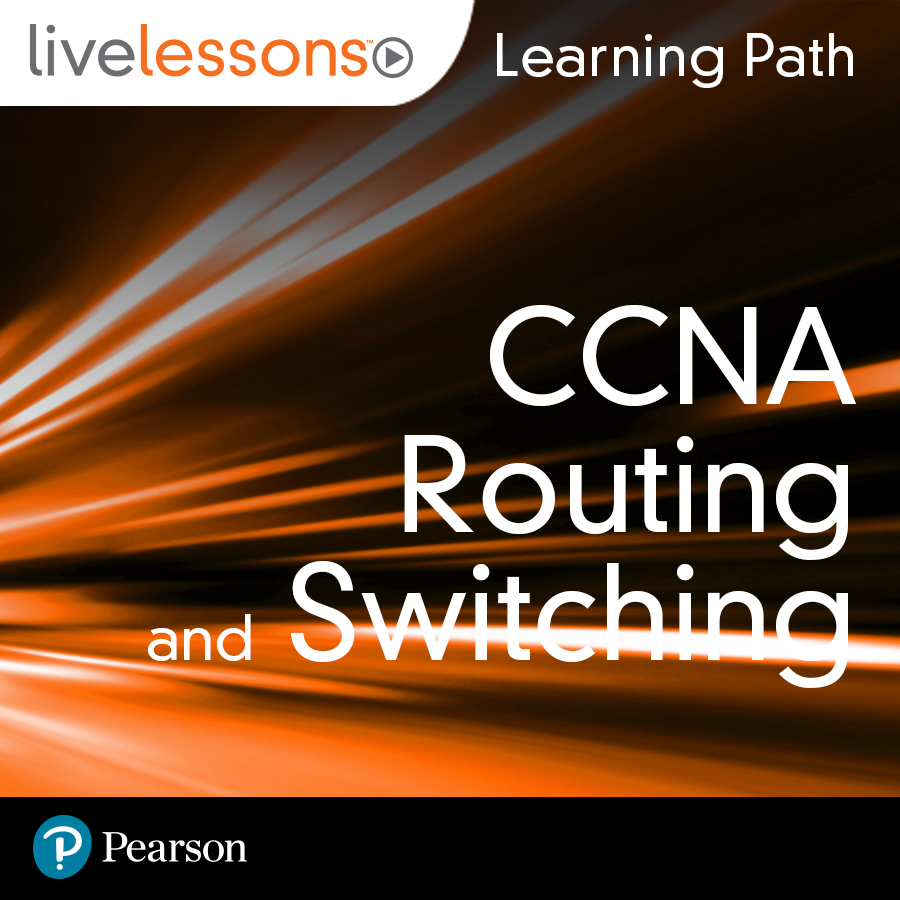 cover for Learning Path: CCNA Routing and Switching (ICND1 100-105, ICND2 200-105, and CCNA 200-125)