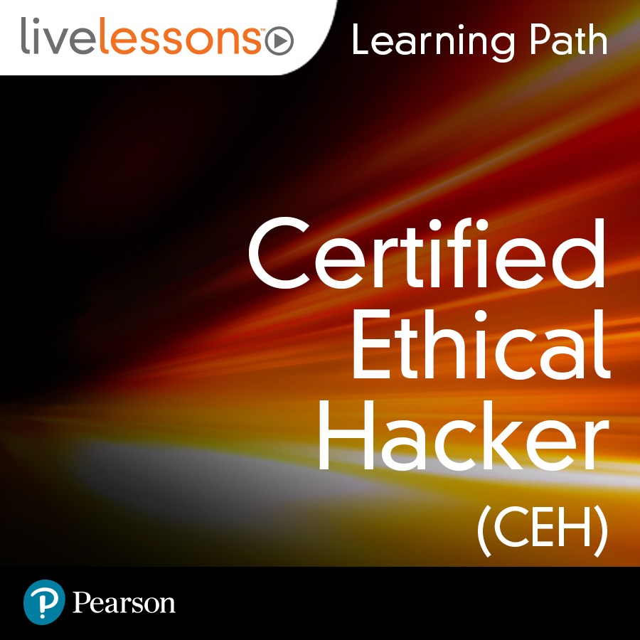 cover for Learning Path: Certified Ethical Hacker CEH Complete Video Course