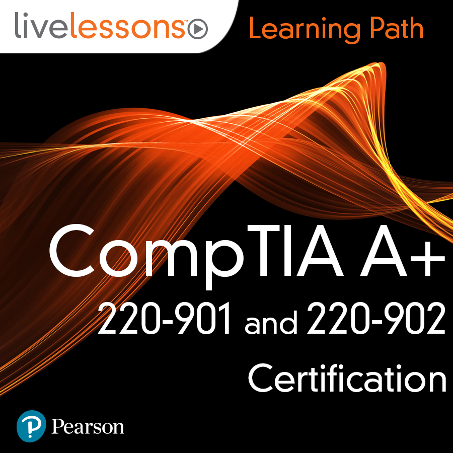 cover for Learning Path: CompTIA A+ 220-901 and 220-902 Certification