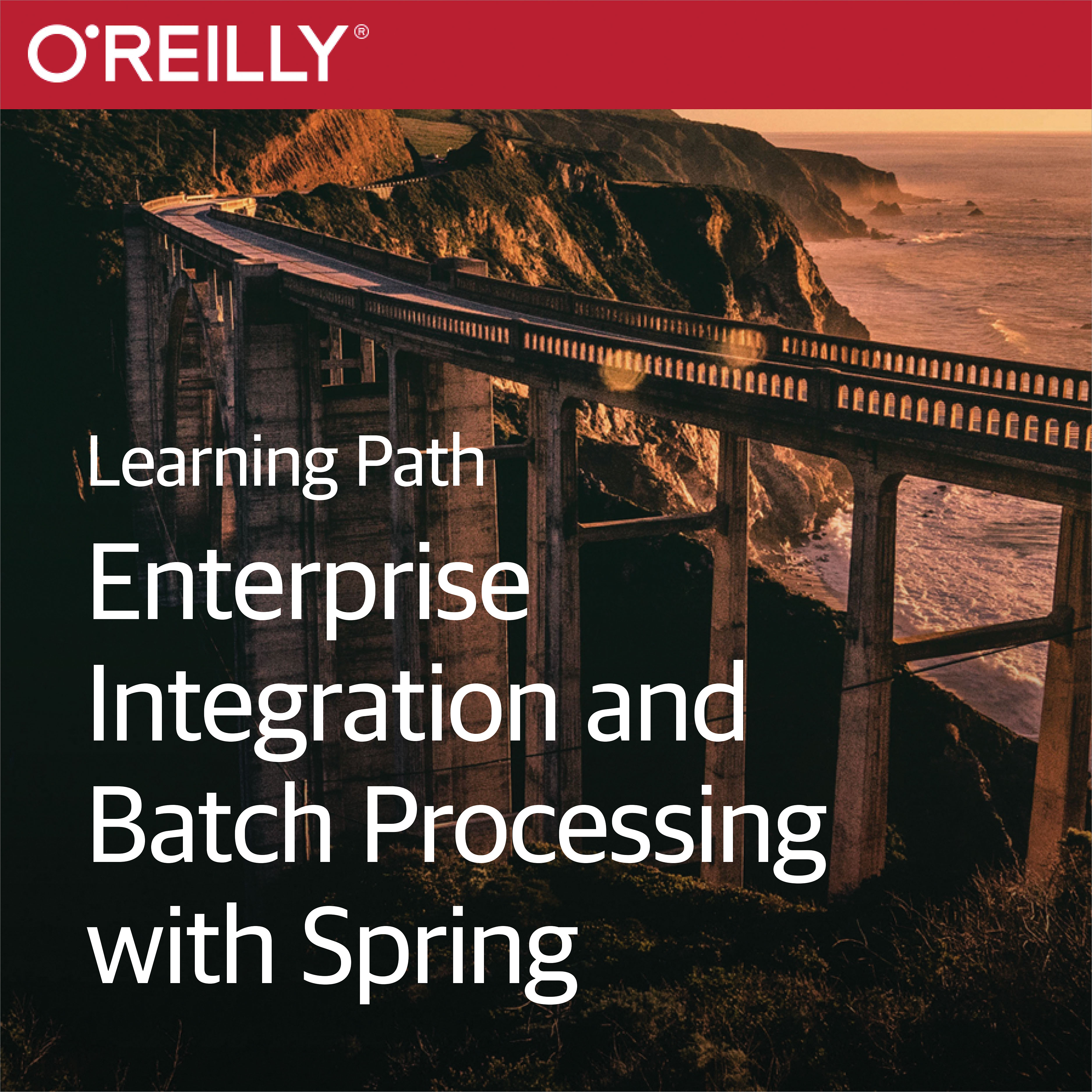 cover for Learning Path: Enterprise Integration and Batch Processing with Spring