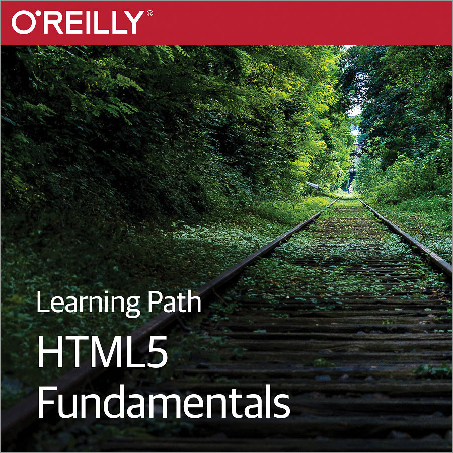 cover for Learning Path: HTML5 Fundamentals
