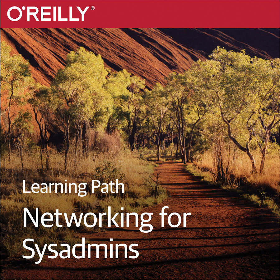 cover for Learning Path: Networking for Sysadmins