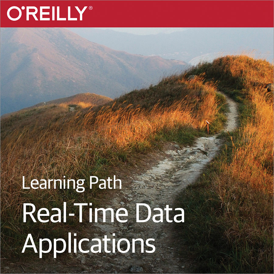 cover for Learning Path: Real-Time Data Applications