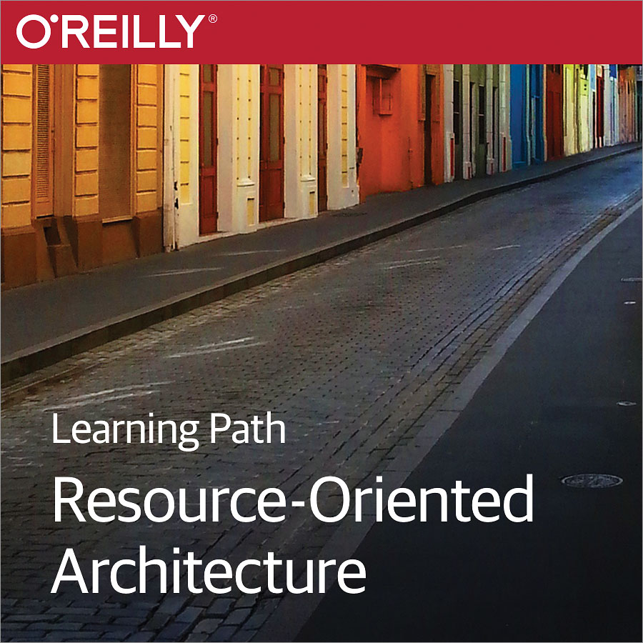 cover for Learning Path: Resource-Oriented Architecture