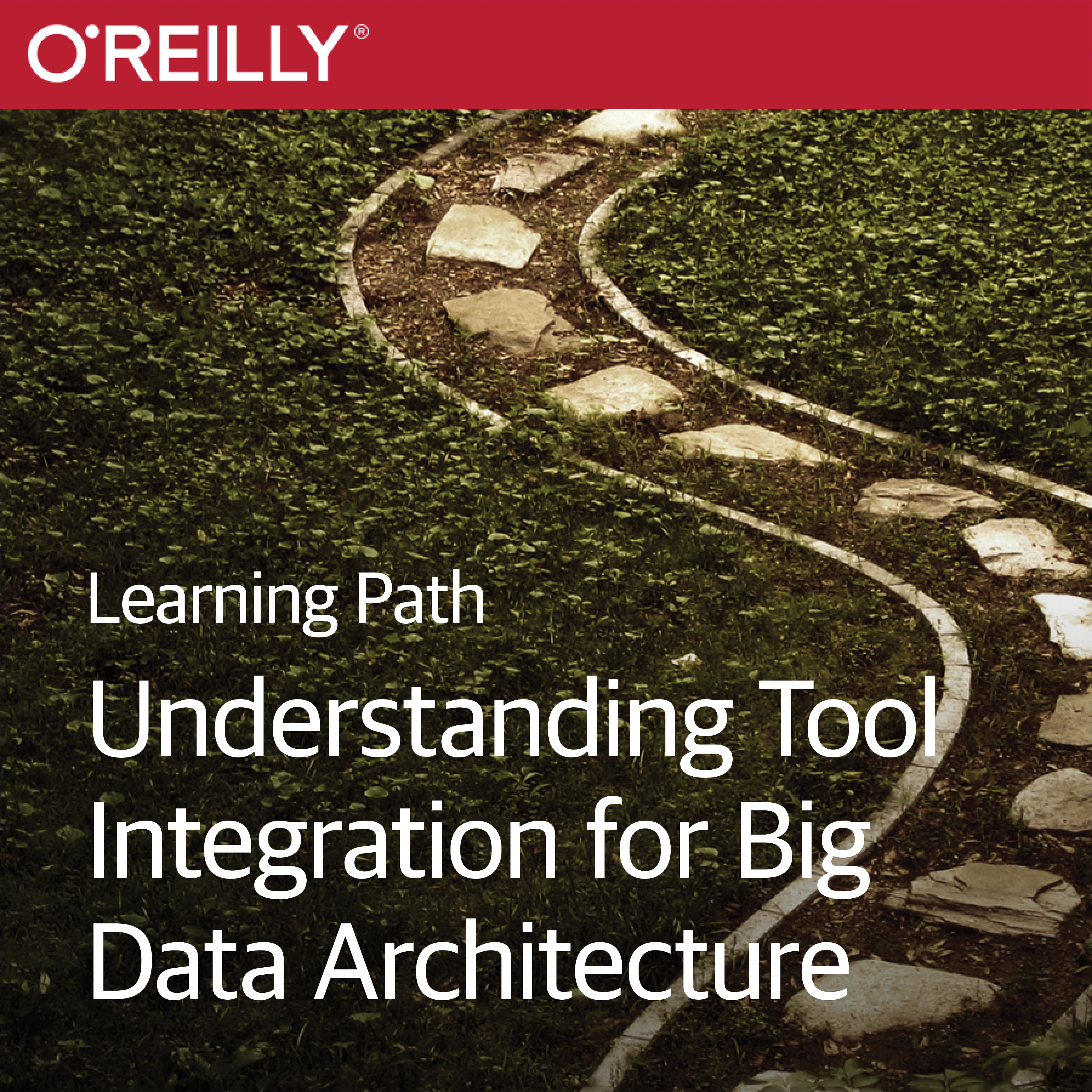 cover for Learning Path: Understanding Tool Integration for Big Data Architecture