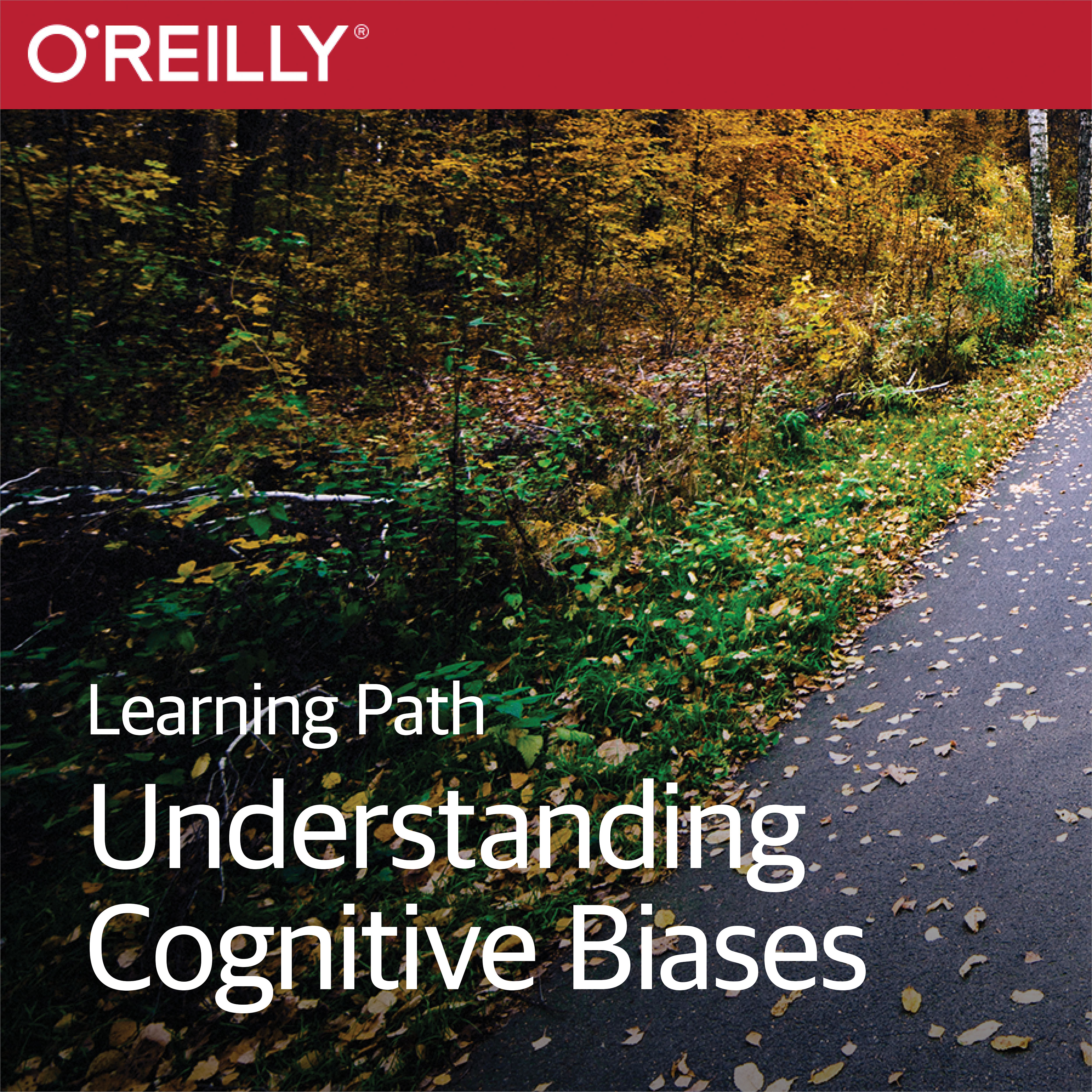 cover for Learning Path: Understanding Cognitive Biases