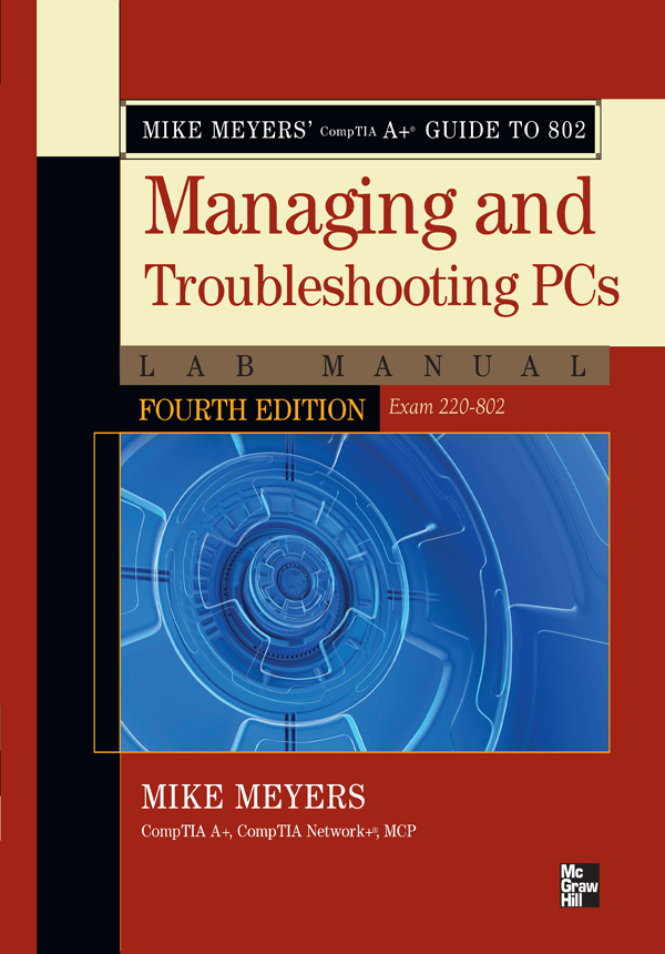 Cover - Mike Meyers' CompTIA A+ Guide to 802 Managing and