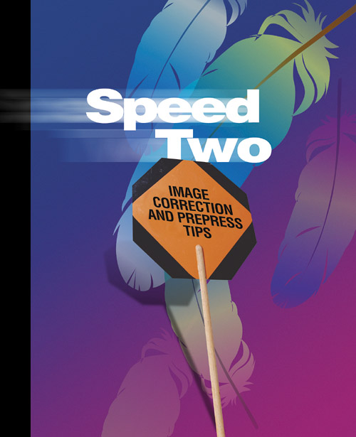 Speed Two: image correction and prepress tips