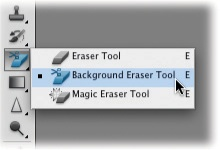 You may never see these tools because they're hidden inside the same toolset as the regular Eraser tool. Just click and hold the Eraser tool until the little pop-up menu appears. Pick an eraser based on how you want to use it: You drag to erase with the Background Eraser (as if you were painting, which is great for getting around the edges of an object), whereas you simply click with the Magic Eraser.