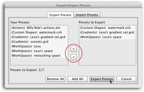 Using the new Export/Import Presets command is a great way for big companies and design firms to share their presets across a whole army of computers. Doing this ensures consistency and accuracy in the artwork they create, and can boost production speed through the use of carefully crafted actions (see Chapter 18).To choose an item for exporting or importing, double-click it in the column on the left, or single-click it and then use the direction buttons (circled) to add or remove presets from the list.