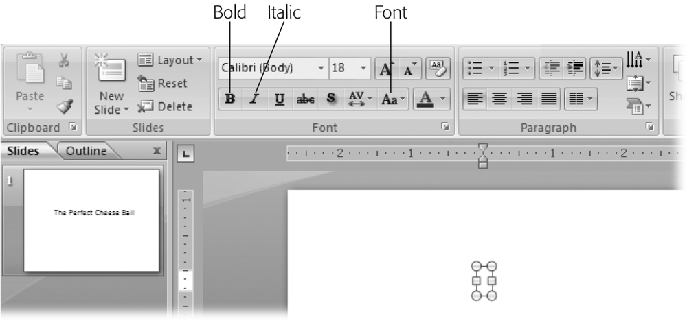 Choosing one or more formatting options (such as Bold, Italics, or Font) before you begin typing tells PowerPoint to apply those options to your text automatically as you type. (You'll find more on formatting in Chapter 3.)