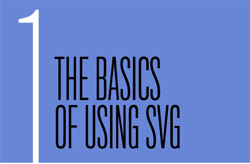 Chapter 1. The Basics of Using SVG