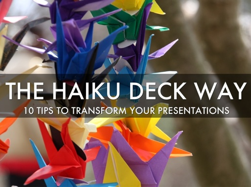 Haiku Deck provides presentation templates for nondesigners.