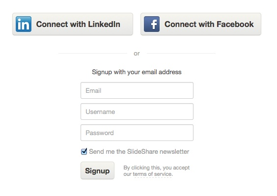Create a SlideShare account using your email, or connect with your LinkedIn or Facebook account.