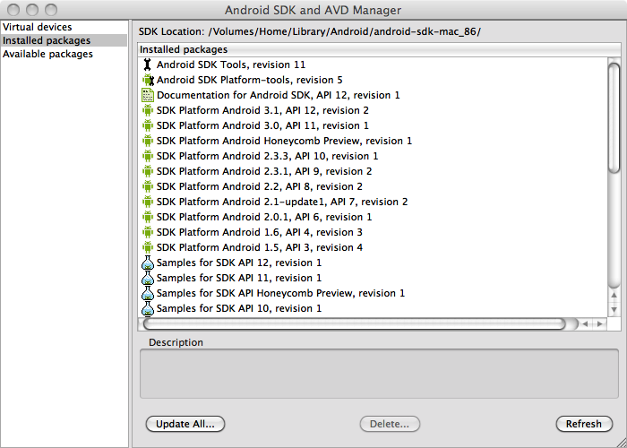 The SDK and AVD Manager, which enables installation of Android API levels